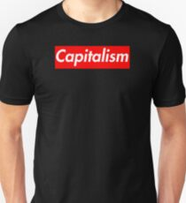 Capitalism at its Finest T-Shirt