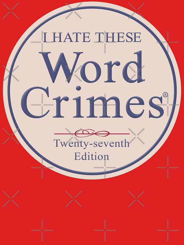Word Crimes | Unisex T-Shirt