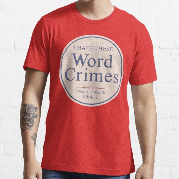 Word Crimes Essential T-Shirt
