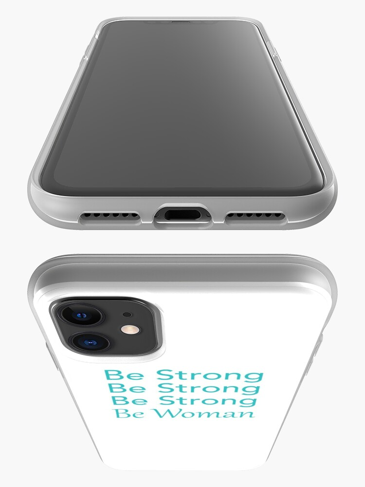 Alternate view of Be Strong Be Strong Be Strong Be Woman iPhone Case & Cover