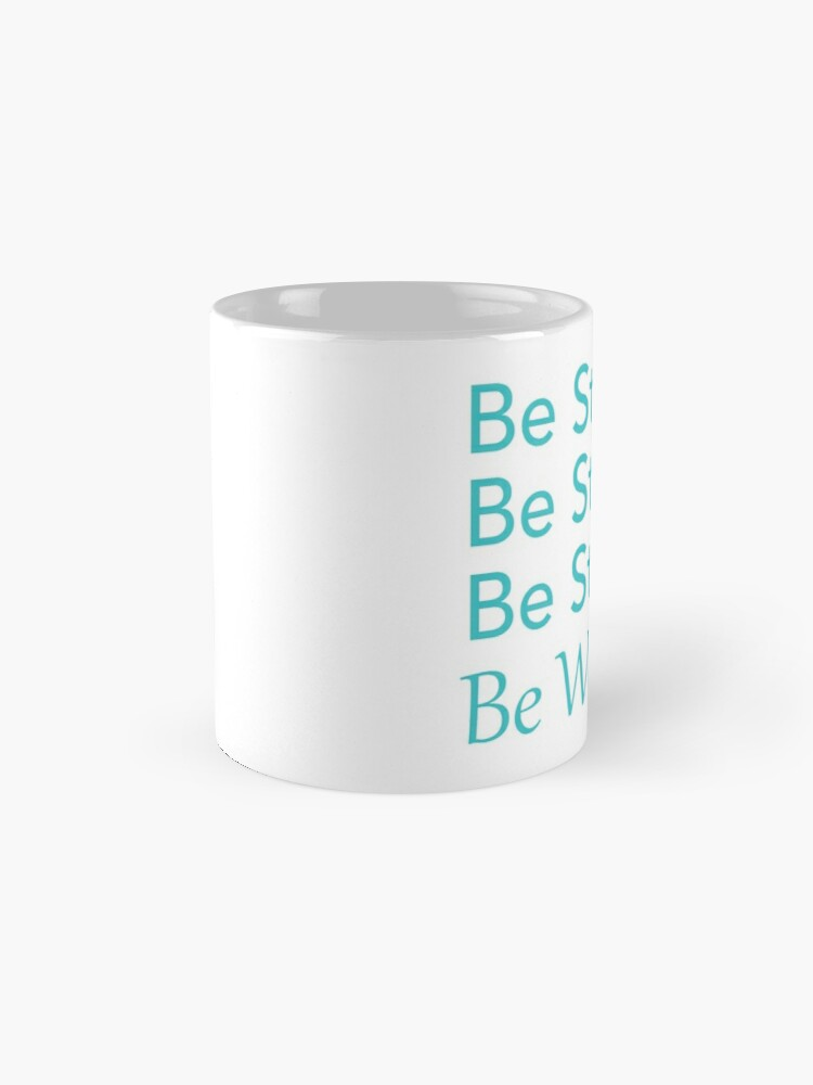 Alternate view of Be Strong Be Strong Be Strong Be Woman Mug