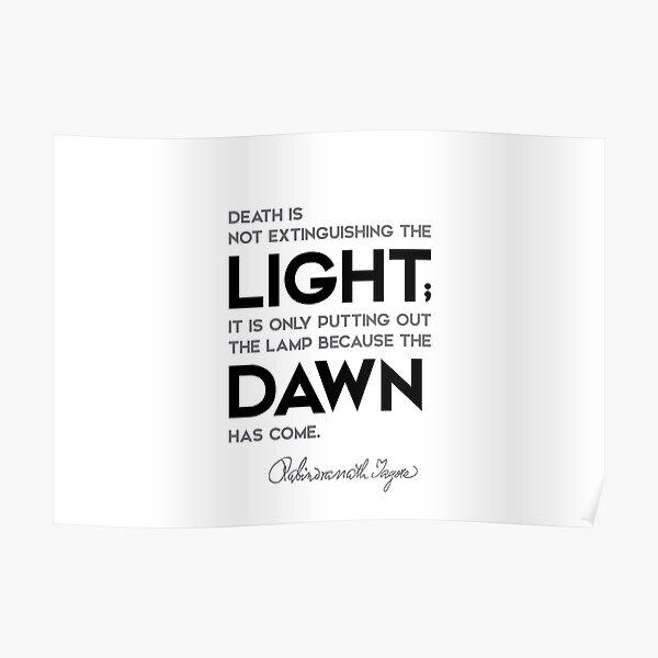 light, dawn - rabindranath tagore Poster