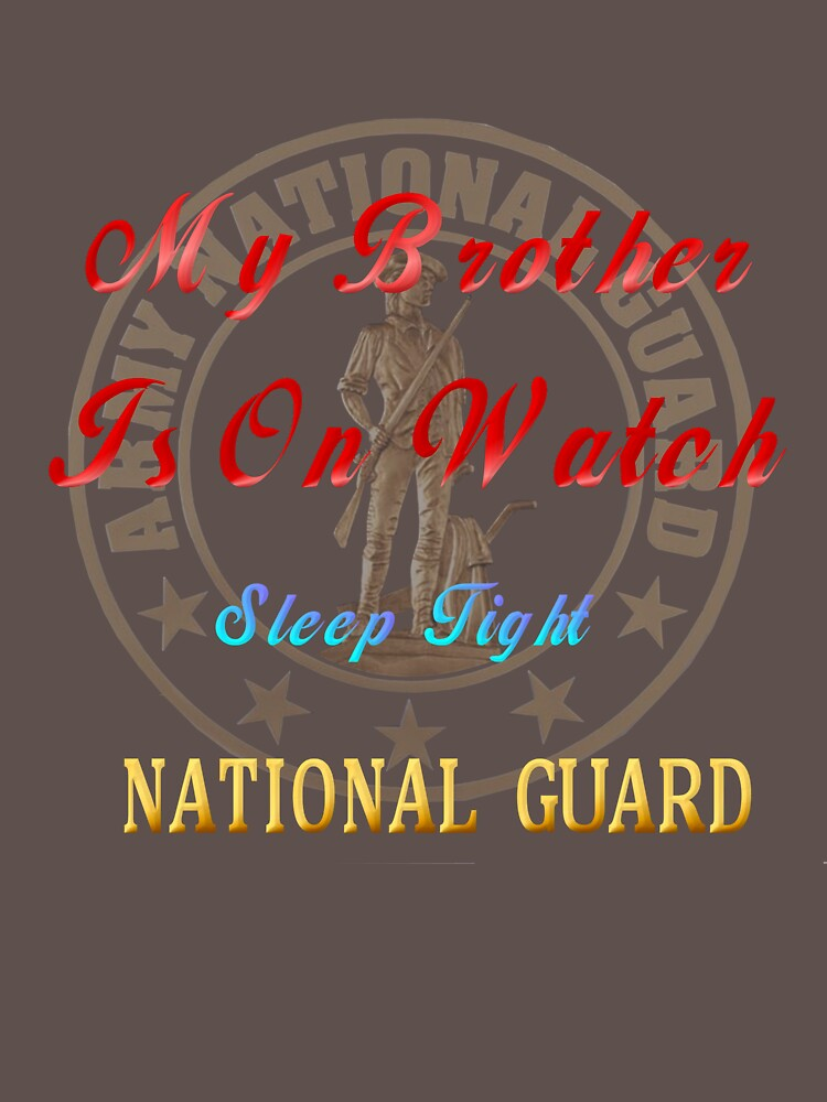 National Guard_My Brother by Lotacats
