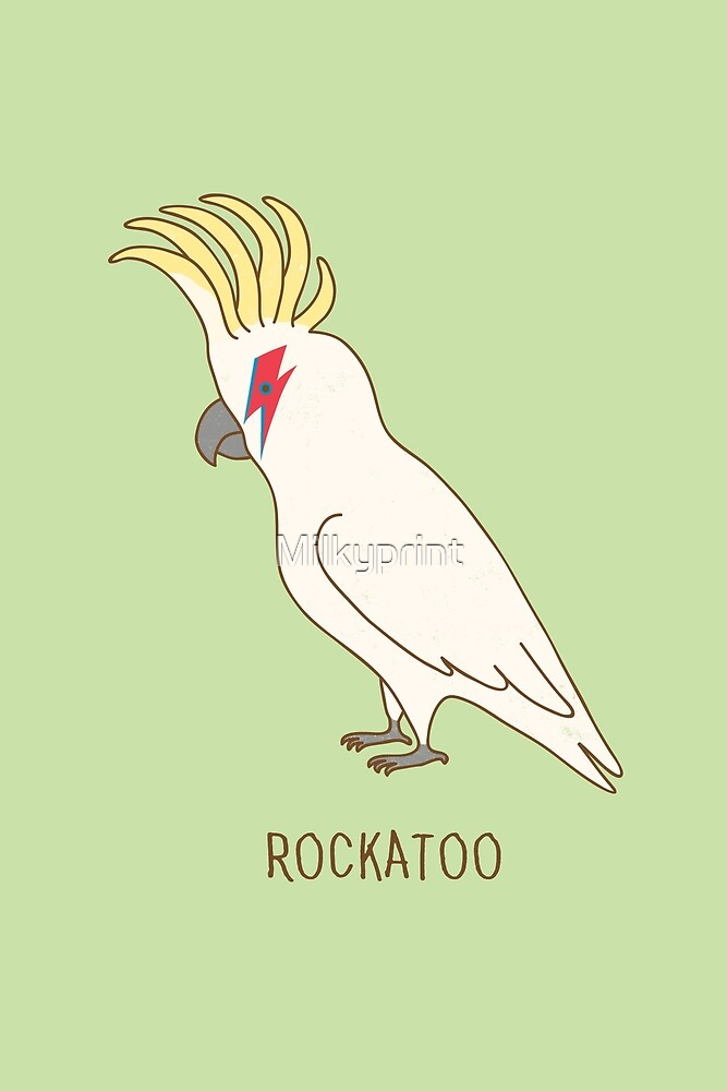 «Rockatoo» de Milkyprint