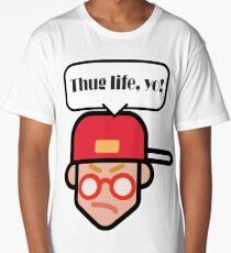 Thug Life! Yo! (white) Long T-Shirt