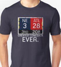 New England 3 - Atlanta 28 Greatest Comeback Ever Unisex T-Shirt