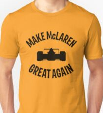 Make McLaren Great Again Unisex T-Shirt