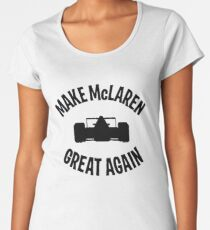 Make McLaren Great Again Women's Premium T-Shirt