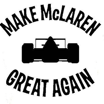 Make McLaren Great Again by alissarmanc