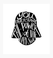 Darth Vader Quote Photographic Print