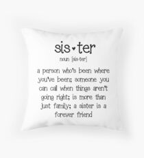 Sister Throw Pillow