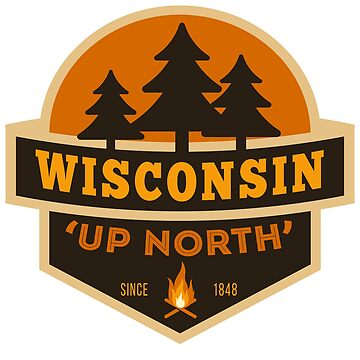 Retro Wisconsin Up North by WearWisco