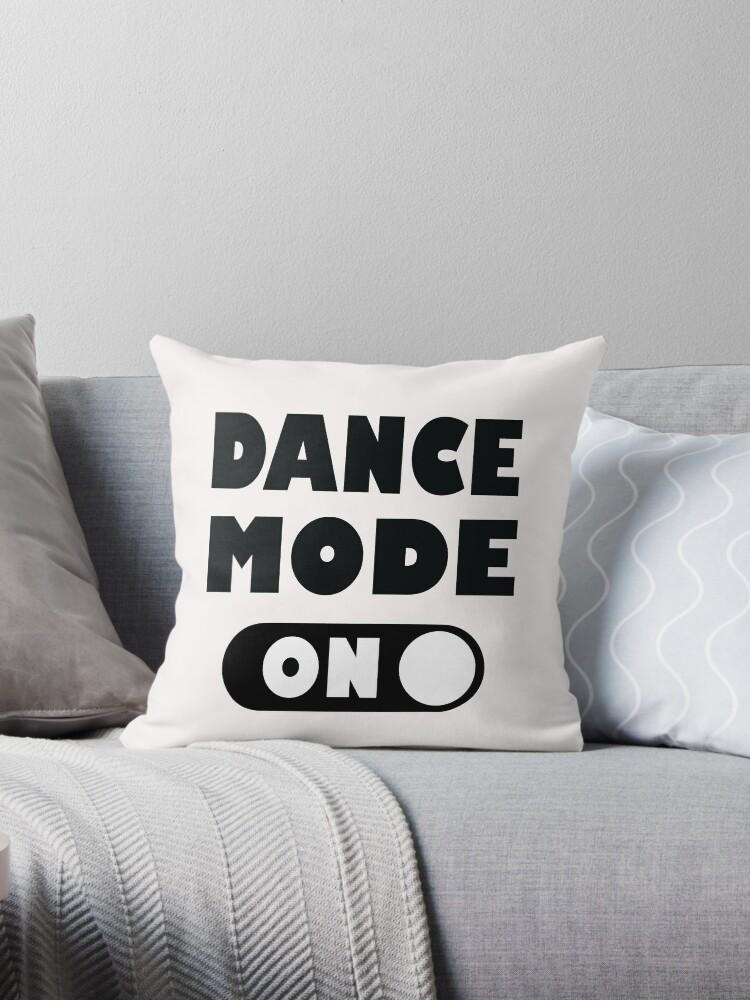 Tanzmodus auf Liebes-Tanzen-Zitat - Hip Hop, Salsa, Ballett, Klopfen, Disco, Tango, Latein, Bauchtanz von LoveAndSerenity