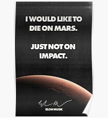 "Elon Musk ""Die on Mars"" Quote Poster Poster"