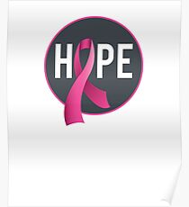 Breast Cancer Awareness - Hope Pink Ribbon Poster