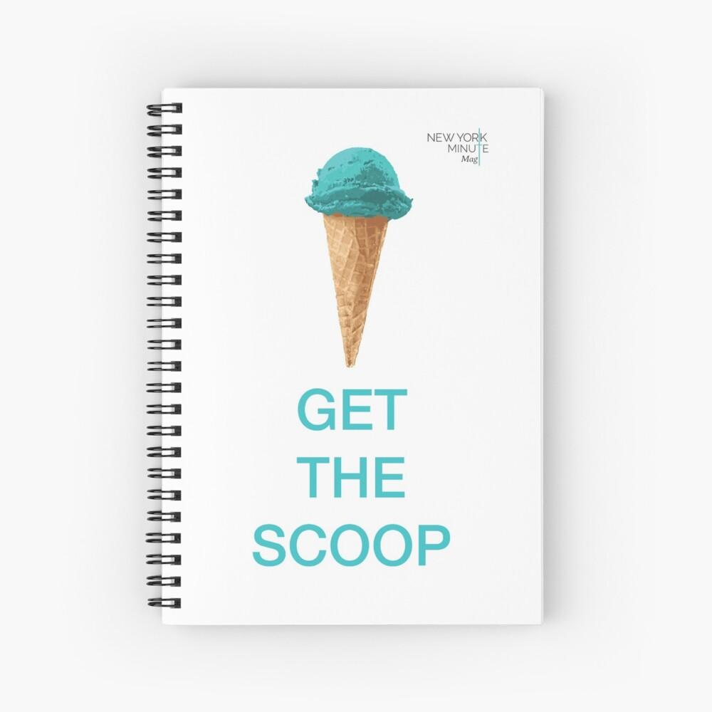 Get the Scoop Spiral Notebook