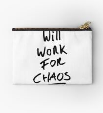 Will work for Chaos! Studio Pouch