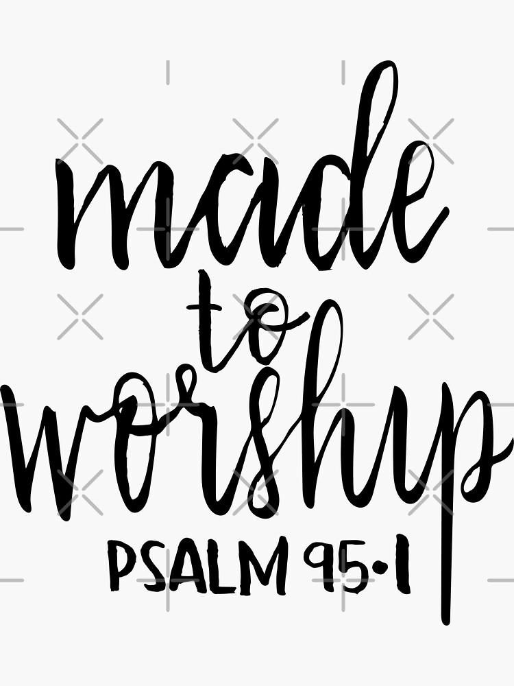 Made to worship handlettered Christian psalm tshirt by Harpleydesign
