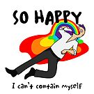 So Happy I Can't Contain Myself by Andreea Butiu
