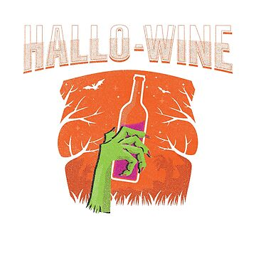 Happy Halloween, Hallowine shirt for wine lovers. by KnockoutTees