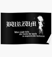 Burzum - When night falls (for dark colours) Poster