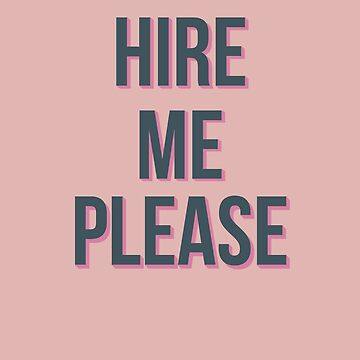 hire me please by Beatlemily