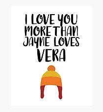 More than Jayne Loves Vera Photographic Print