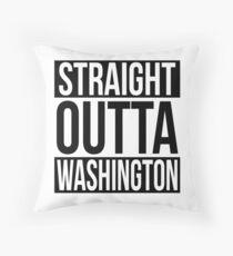 Straight Outta Washington Throw Pillow