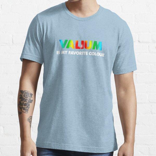 Valium Is My Favorite Colour Essential T-Shirt