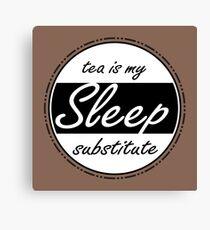 Sleep Substitute (tea) Canvas Print