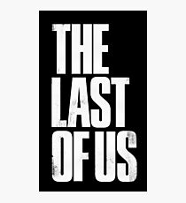 great the last of us  Photographic Print