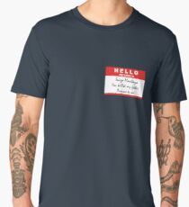 Hello, my name is Inigo Montoya Men's Premium T-Shirt