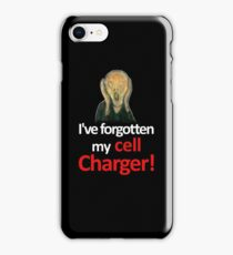 The Scream has forgotten her cell charger iPhone Case/Skin
