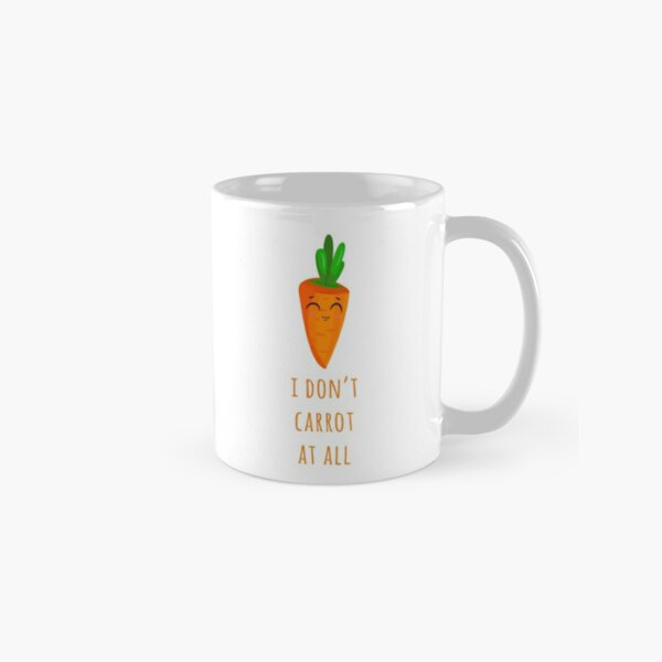 I don't carrot at all Classic Mug