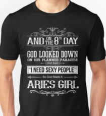 And 8th Day God Look Down So God Made A Aries Girl T-Shirt