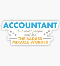 Accountant / miracle worker Sticker