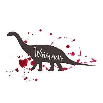 Winosaur Wineosaur for Wine Lovers by CafePretzel