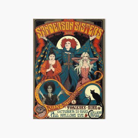 The Sanderson Sisters Art Board Print