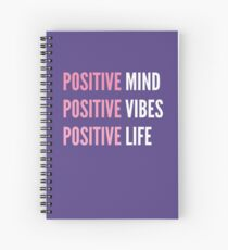 Positive Vibes Spiral Notebooks Redbubble