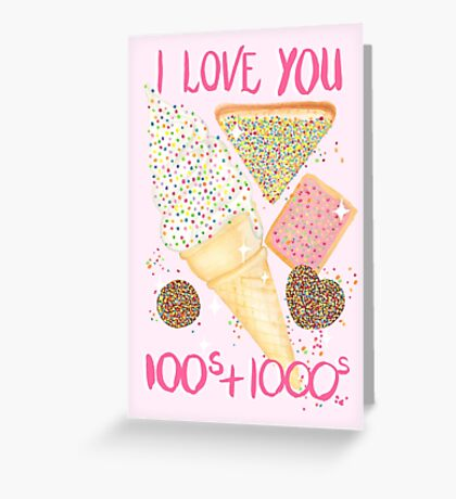 I Love You 100s and 1000s - Pink Greeting Card