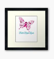 Breast Cancer Awareness - Faith Hope Love Framed Print