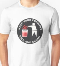 Keep Your Country Clean - Anti-Nazi T-Shirt