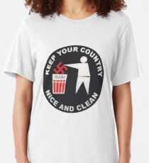 Keep Your Country Clean - Anti-Nazi Slim Fit T-Shirt
