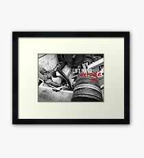 Lift Hard, Die Huge Framed Print