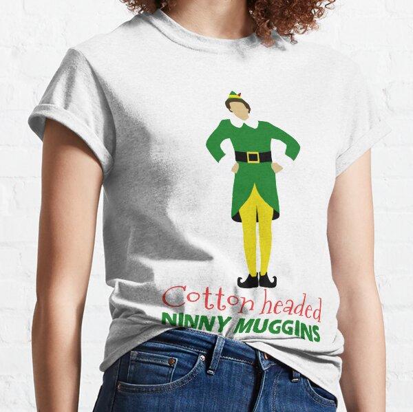 Buddy the Elf cotton headed ninny muggins Classic T-Shirt