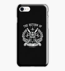 The return of Silence King iPhone Case/Skin
