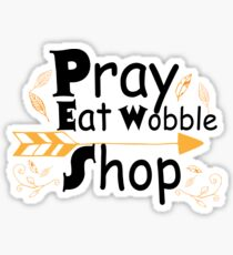 Pray Eat Wobble Shop Funny Thanksgiving Fall  Sticker