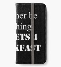 I'd Rather iPhone Wallet/Case/Skin