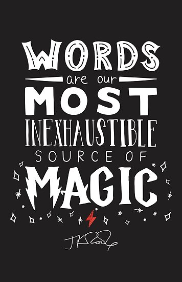 JK Rowling Magic Quote by rennyjogers