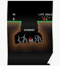 Internet VS Life goals Poster